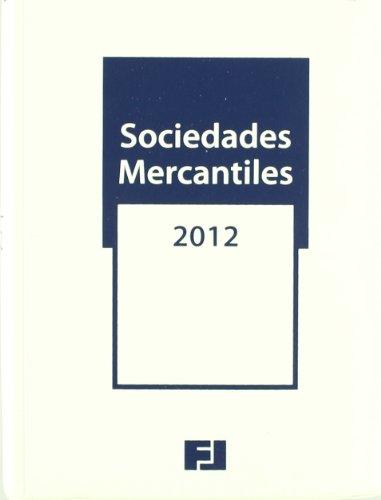 Memento Practico Sociedades Mercantiles 2012 (Mementos Practicos) por Francis Lefebvre