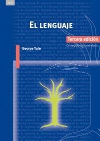 El lenguaje (Lingüística) por George Yule