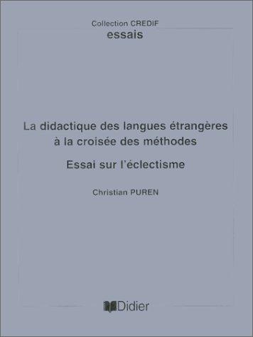 La Didactique des langues croisée des méthodes