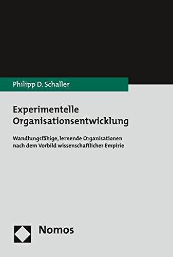 experimentelle-organisationsentwicklung-wandlungsfahige-lernende-organisationen-nach-dem-vorbild-wis