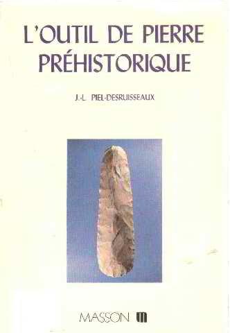 L'Outil de pierre prhistorique