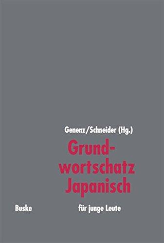 Grundwortschatz Japanisch: Für junge Leute