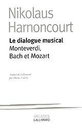 Le Dialogue musical : Monteverdi, Bach et Mozart