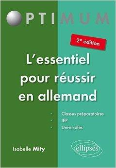 L'Essentiel pour Réussir en Allemand de Isabelle Mity ( 21 juillet 2015 )