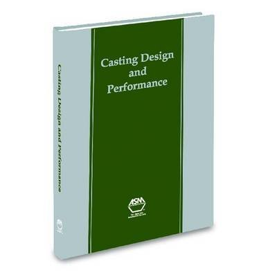 casting-design-and-performance-edited-by-asm-international-published-on-july-2009