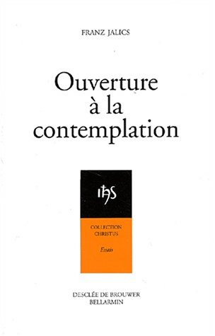 Ouverture à la contemplation par Franz Jalics