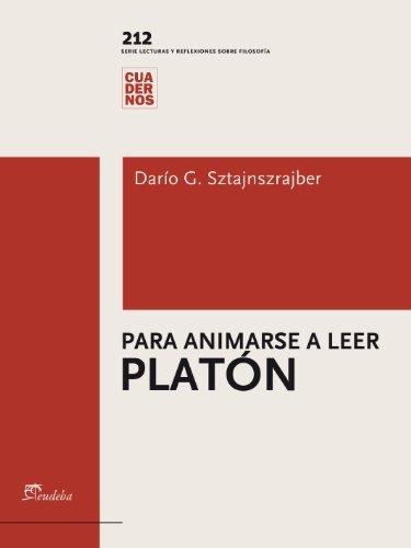 Para animarse a leer Platón (Cuadernos)