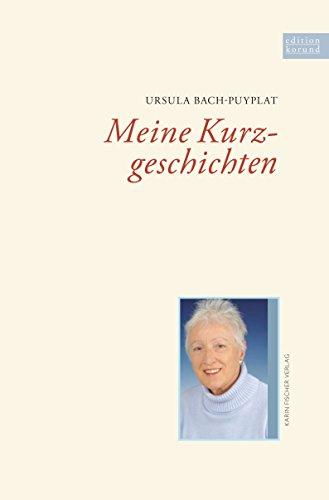 Meine Kurzgeschichten (Edition korund)