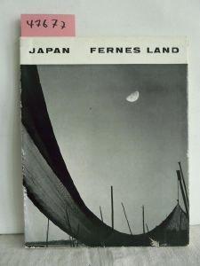 Japan. Fernes Land. Unter Mitarbeit von Hiroshi Ohchi und Katsuji Fukuda. Einleitung Yoshito Harada.