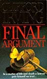Final Argument (Signet) by Clifford Irving (1994-12-01)