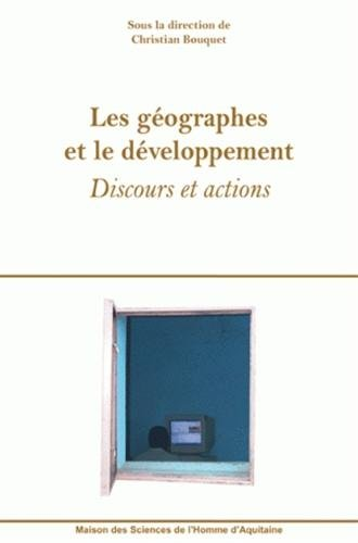 Les gographes et le dveloppement : Discours et actions