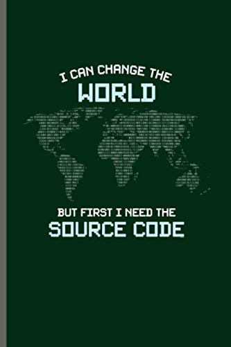 3378998f3 I can change the world but first I need the Source code: Computer  Programmer notebooks gift (6