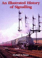 An Illustrated History of Signalling por Michael A. Vanns