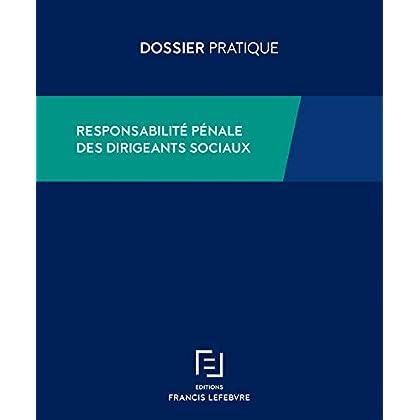 RESPONSABILITE PENALE DES DIRIGEANTS SOCIAUX