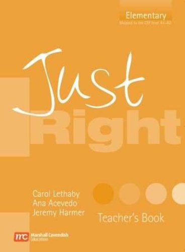 Just Right Teacher's Book: Elementary British English Version (Just Right Course)