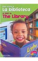 Una visita a La biblioteca/A Visit to The Library par Blake A. Hoena