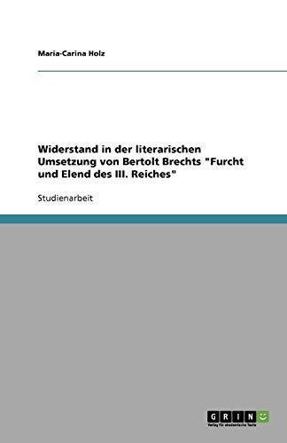 Widerstand in der literarischen Umsetzung von Bertolt Brechts