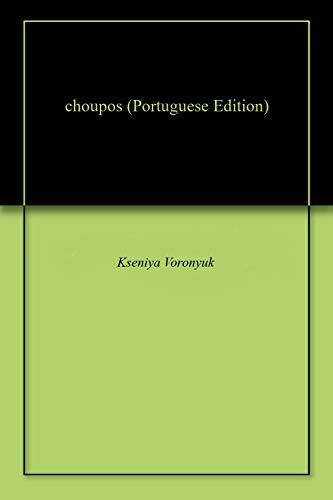 choupos (Portuguese Edition)