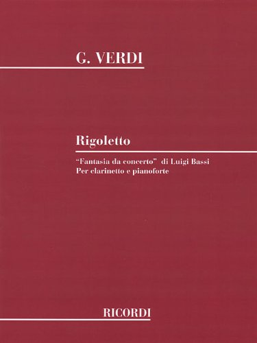 Rigoletto Fantasia Da Concerto: Clarinet and Piano