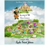 Les contes de Tolli: 1 Faisons connaissance par Linda Saint Jalmes