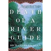 [Death of a River Guide] (By: Richard Flanagan) [published: December, 2002]