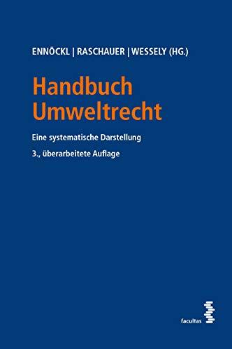 Handbuch Umweltrecht: Eine systematische Darstellung