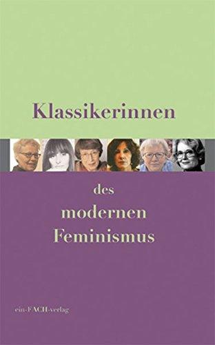 Klassikerinnen des modernen Feminismus (Philosophinnen)