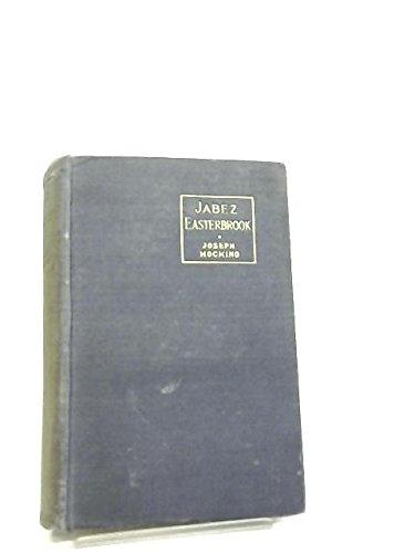 Jabez Easterbrook, A Religious Novel