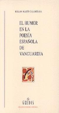 Humor en poesia española vanguardia (VARIOS GREDOS) por Rosa M. Martin Casamitjana