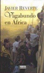 Vagabundo en África par Javier Reverte