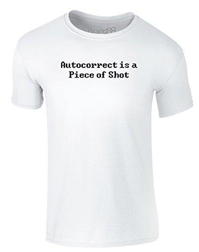 Brand88 - Autocorrect is a Piece of Shot, Erwachsene Gedrucktes T-Shirt Weiß/Schwarz