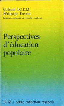 Perspectives d'éducation populaire par Institut coopératif de l'école moderne (France)