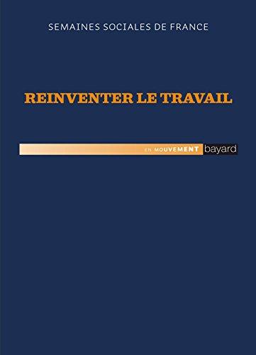 RÉINVENTER LE TRAVAIL