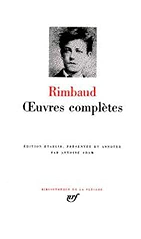 Oeuvres Completes Rimbaud - Rimbaud : Oeuvres