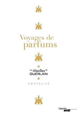 Voyages de parfums par COLLECTIF