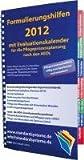 Formulierungshilfen 2012 für die Pflegeprozessplanung nach den AEDL: mit Evaluationskalender 2012