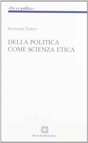 Della politica come scienza etica