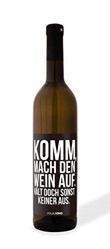 VISUAL STATEMENTS® VISUAL VINO / Edle Weißweinflasche mit Spruch / Trockener Weißburgunder / Qualitätswein aus Deutschland / Komm, mach den Wein auf hält doch sonst keiner aus