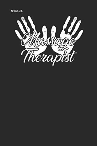 Notizbuch: für Massage Physio Therapeuten Journal Notebook 6x9 lined