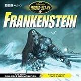 Frankenstein (Classic Radio Sci-Fi)