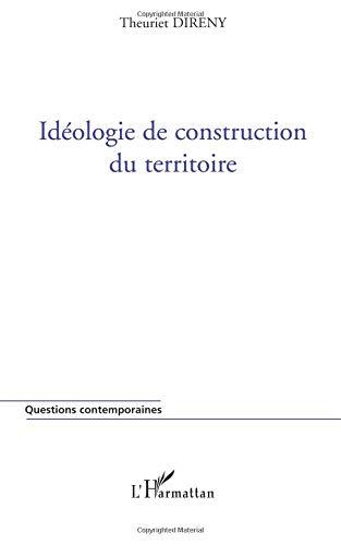 Idéologie de Construction du Territoire