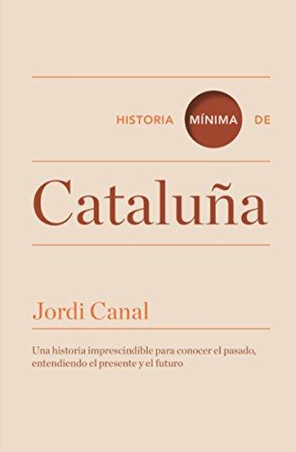 Historia mínima de Cataluña (Historias mínimas) por Jordi Canal