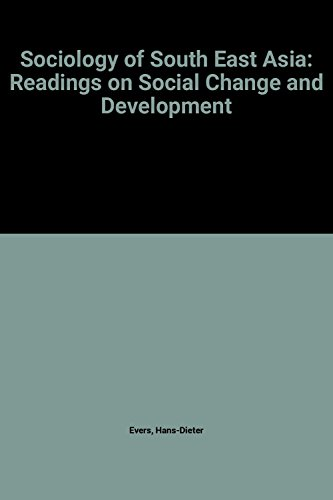 Sociology of South East Asia: Readings on Social Change and Development PDF Books