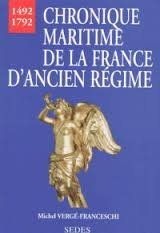 Chronique maritime de la France d'Ancien Régime