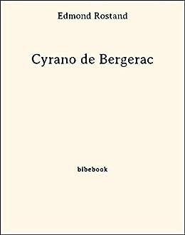Cyrano de Bergerac (French Edition) by [Rostand, Edmond]
