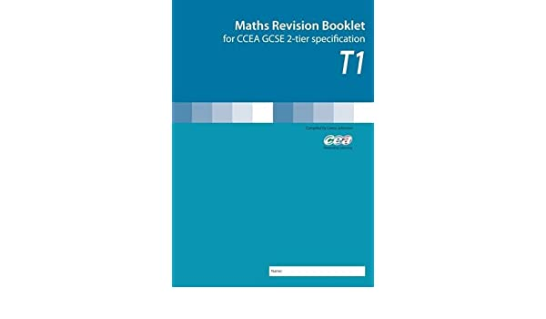 Maths Revision Booklet T1: for CCEA GCSE 2-tier Specification ...