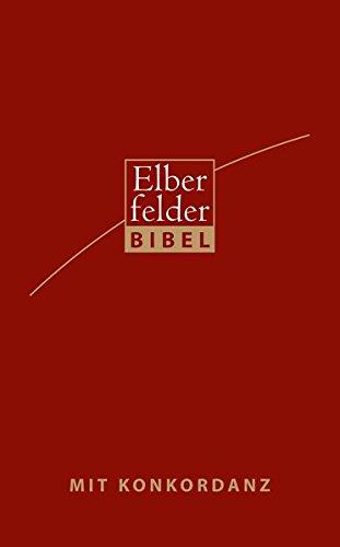 Elberfelder Bibel - Standardausgabe, Kunstleder, rot mit Handkonkordanz: Revision 2006