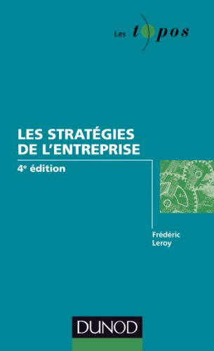 Les stratégies de l'entreprise - 4e édition