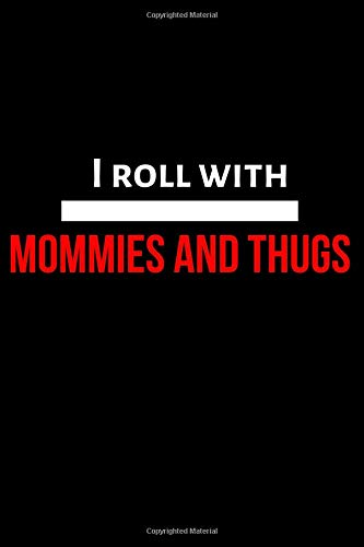 Mommies and thugs (Momming)