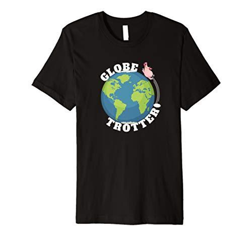 Globe Trotter T-Shirt - niedliches Schwein Travel Pun ()